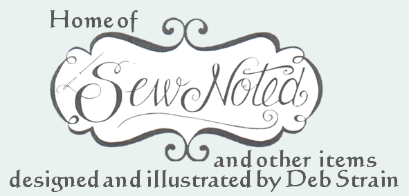 Home of Sew Noted and other items designed and illustrated by Deb Strain